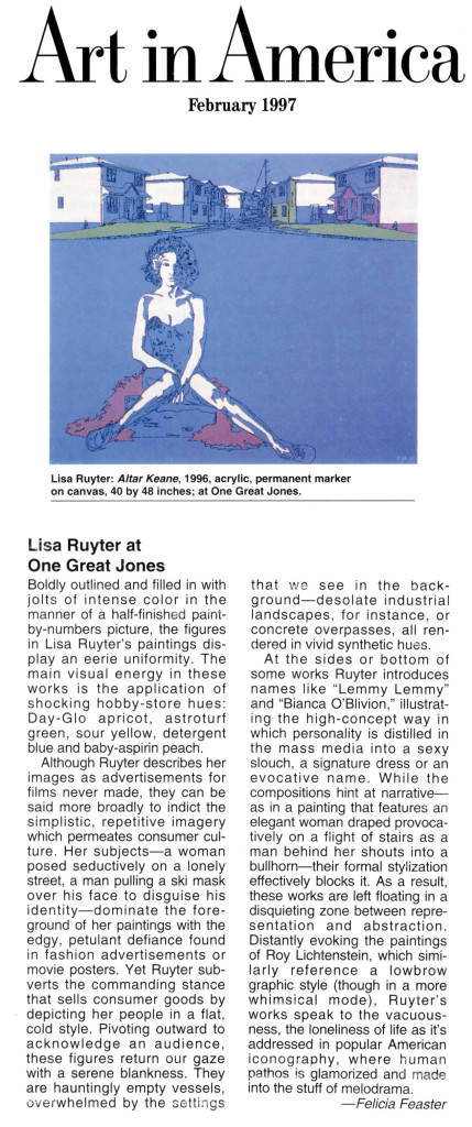 "Felicia Feaster, ""Lisa Ruyter at One Great Jones,"" Reviews, Art in America, February 1997"