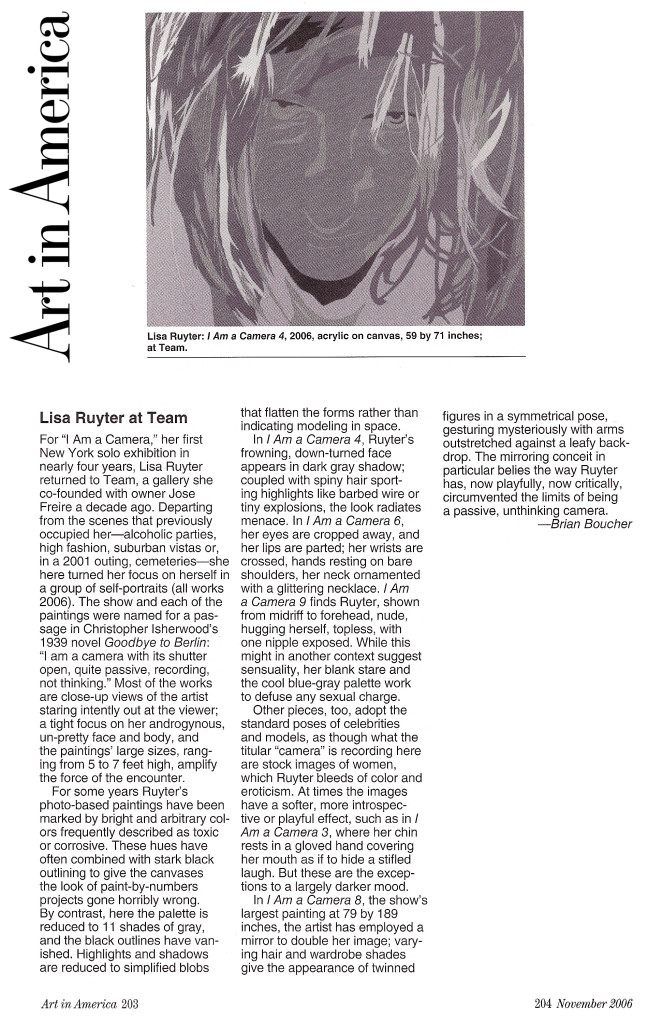 "Brian Bourcher, ""Lisa Ruyter at Team (Review),"" Art In America, November 2006, pgs 203-204"